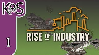 Rise of Industry Ep 1: FARMS, & TRUCKS, & TRAINS! OH MY! - PRESS ALPHA! - Let