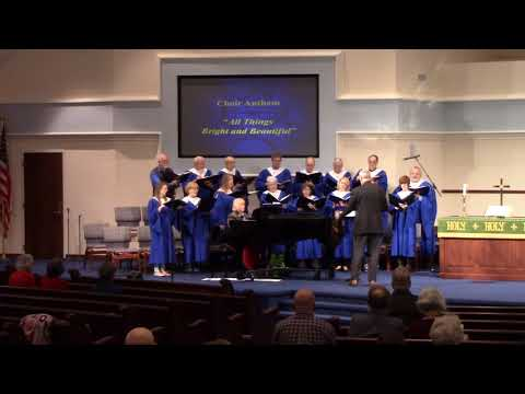 Columbia Heights UMC - 1/28/2018 - Choir: All Things Brights and Beautiful