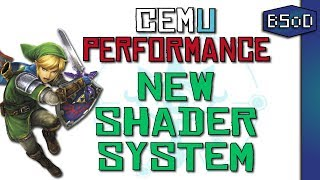 Cemu Emulator | New Shader System | Boost Your Framerate