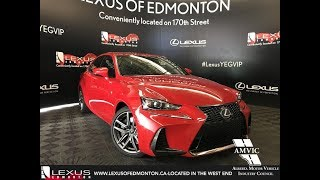 Red 2018 Lexus IS 350 F Sport Series 2 Walkaround Review East Edmonton Alberta