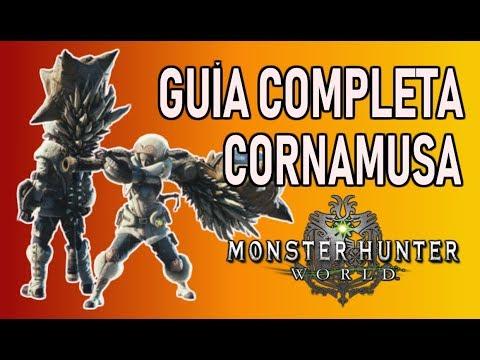 GUÍA COMPLETA: CORNAMUSA - Monster Hunter World (Gameplay Español) thumbnail
