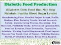 Diabetic Food Production, Diabetes Diet, Manufacturing Plant, Detailed Project Report, Business Plan