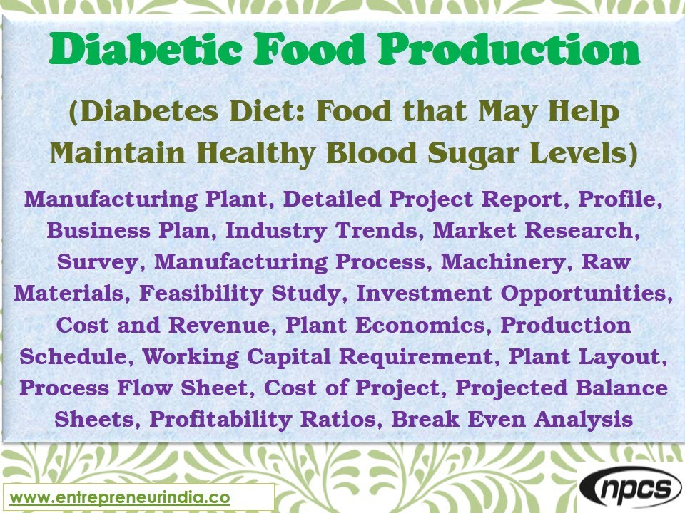 Diabetic Food Production, Diabetes Diet, Manufacturing Plant