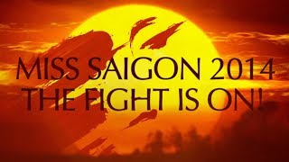 Miss Saigon - The Fight Is On!