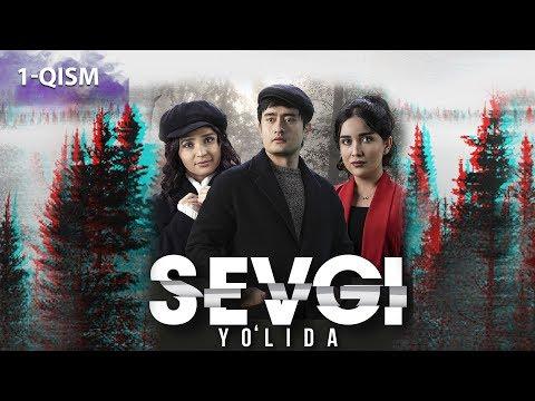 Sevgi yo'lida (o'zbek serial) | Севги йўлида (узбек сериал) 1-qism