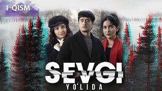 Sevgi yo#39lida o#39zbek serial Севги йўлида узбек сериал 1-qism