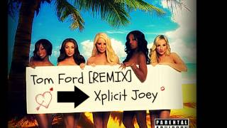Repeat youtube video Xplicit Joey - Tom Ford (Freestyle) [by Jay Z] *LYRICS IN DESCRIPTION*