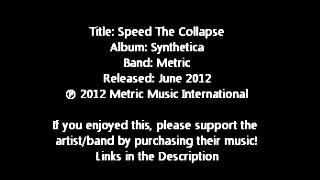 Speed The Collapse - Metric