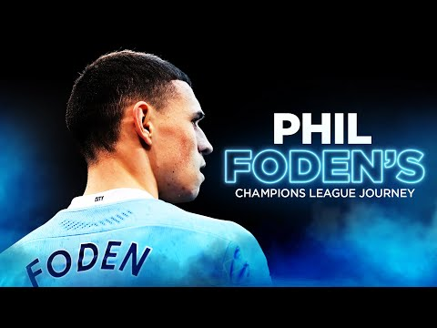 HAPPY BIRTHDAY PHIL FODEN! | His Champions League journey so far...