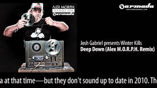 Josh Gabriel presents Winter Kills - Deep Down (Alex M.O.R.P.H. Remix) [Hands On Armada Preview]