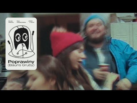 Poprawiny (Bauns Gruby) - feat. UNDADASEA (prod. The Returners)