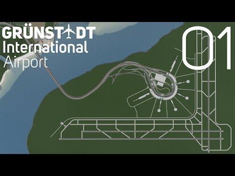 Cities Skylines: Grünstadt International Airport - Basic Layout [01]