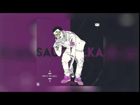 Sauce Walka - I'm So Saucy