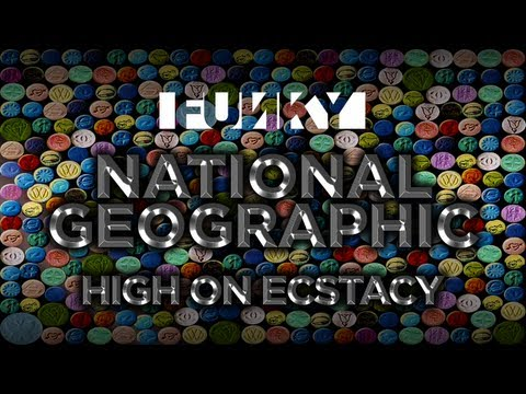 National Geographic: Drugged - High On Ecstasy