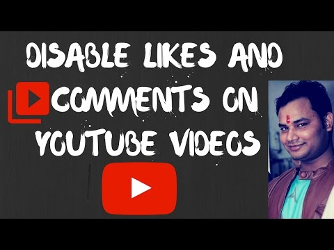 how to hide (DISABLE) likes, dislikes and comments on youtube videos [Hindi]