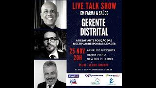 TALK SHOW - 25 NOVEMBRO 2020 - GERENTE DISTRITAL