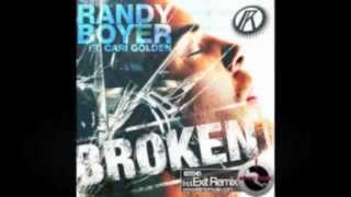 Randy Boyer ft Cari Golden - Broken (Original Mix)