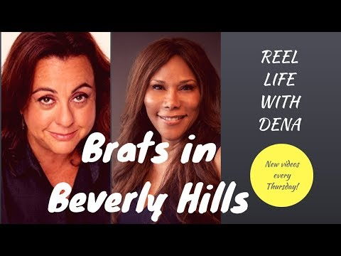 Brats in Beverly Hills/REEL LIFE w/DENA/LA Lifestyle/Coach/Real Estate Agent/ Los Angeles/Net TV