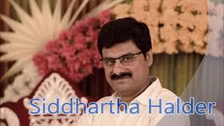 Aaj Noi Gun Gun Gunjon Preme - Siddhartha Halder