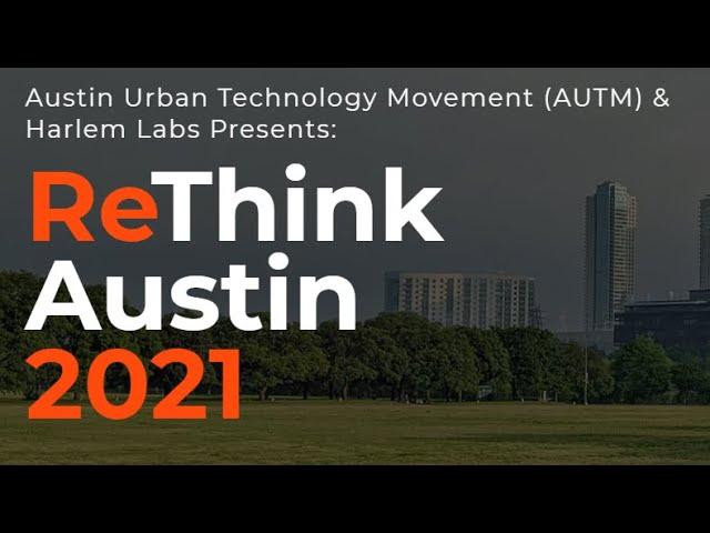 ReThink Austin 2021