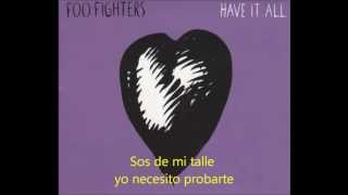 Foo Fighters - Have it all Subtitulado