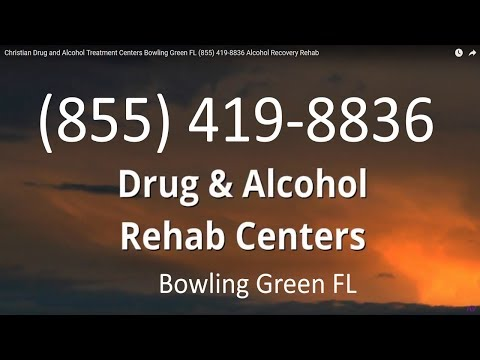 Christian Drug and Alcohol Treatment Centers Bowling Green FL (855) 419-8836 Alcohol Recovery Rehab