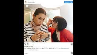 吉岡里帆&鈴木紗理奈の2ショットが話題 「逆!」とツッコミ多数(クラ...