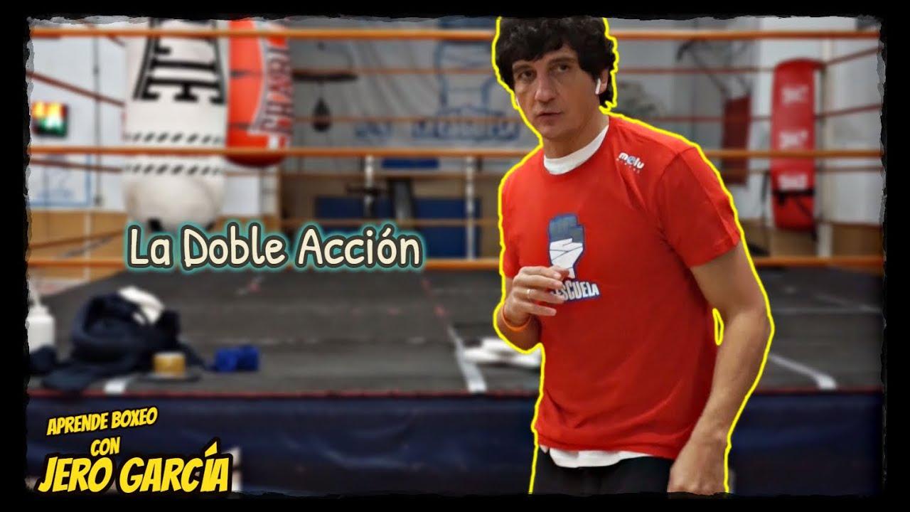 La Doble Acción [Aprende Boxeo con Jero García]