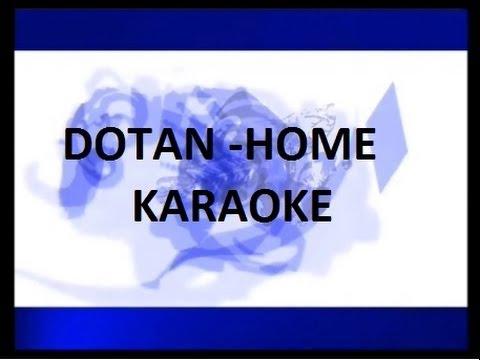 Dotan - Home (Karaoke) (Acoustic) (lyrics)