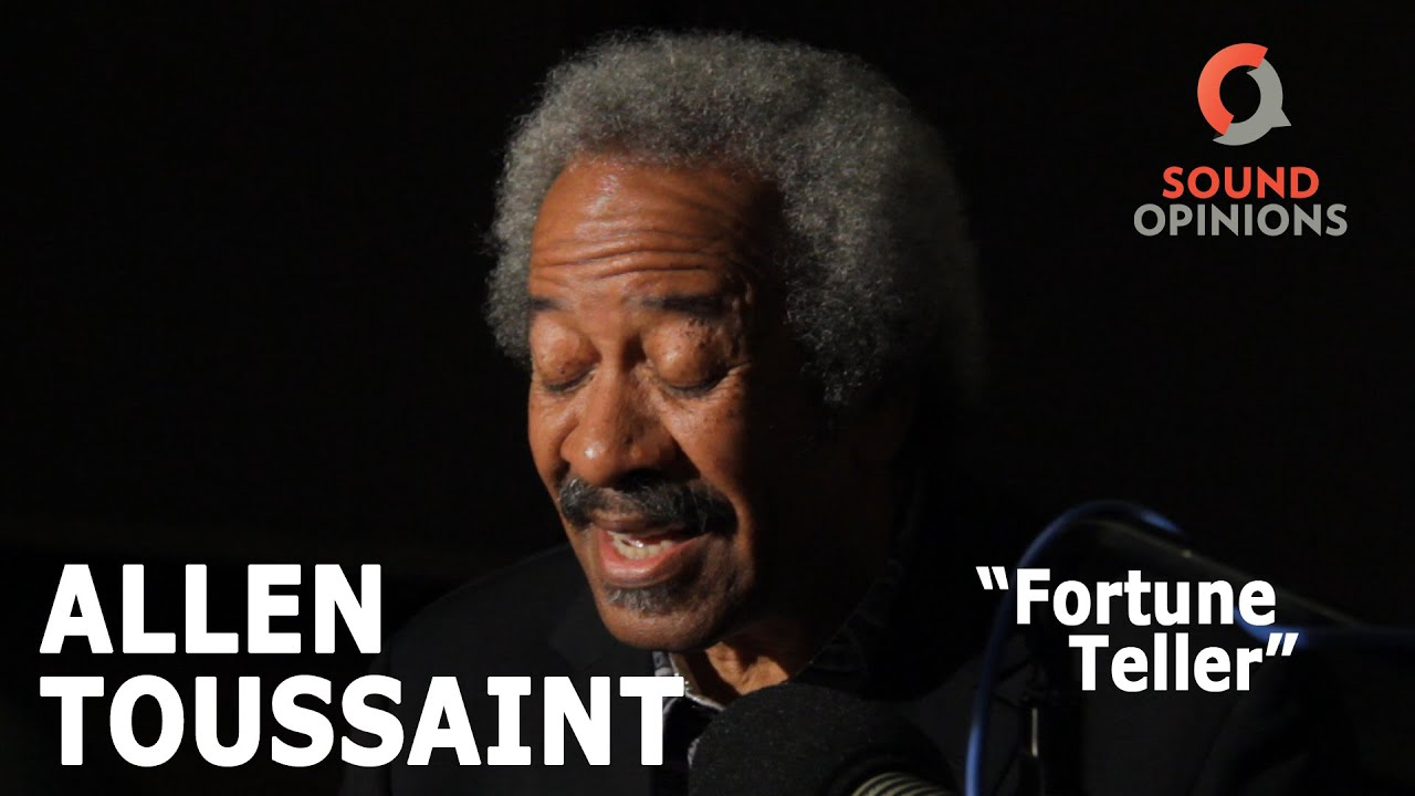 allen-toussaint-fortune-teller-live-on-sound-opinions-sound-opinions