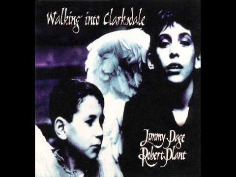Jimmy Page & Robert Plant - When The World Was Young