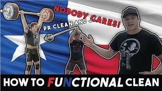FUNctional Cleaning, Waves, Clean and Jerk PR of (whocareskg)