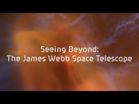 Seeing Beyond: The James Webb Space Telescope
