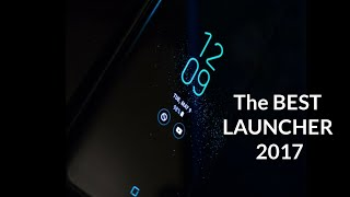 The BEST LAUNCHER 2017| Customise your device!