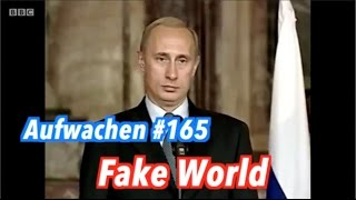 Fake World - Aufwachen Podcast #165