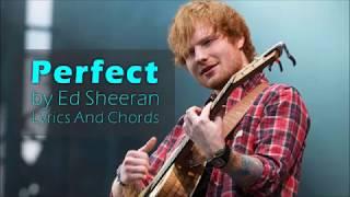 Perfect by Ed Sheeran (Lyrics with Guitar Chords)
