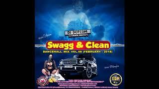 Video DJ DOTCOM SWAGG & CLEAN DANCEHALL MIX VOL 58 (2018) download MP3, 3GP, MP4, WEBM, AVI, FLV September 2018