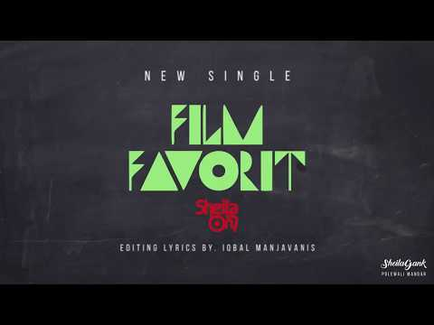 Sheila On 7 - FILM FAVORIT (Unofficial Lyric Video)