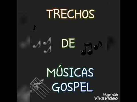 Trechos De Músicas Gospel Youtube