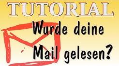 Wurde meine Mail gelesen? Tutorial - so erfährst du ob deine Mail gelesen wurde - Lesebestätigung