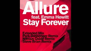 Allure feat. Emma Hewitt - Stay Forever (Nitrous Oxide Remix)