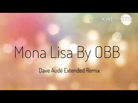 Mona Lisa Dave Audé Mix  OBB Auto Equalised