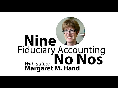 Nine Fiduciary Accounting No-Nos
