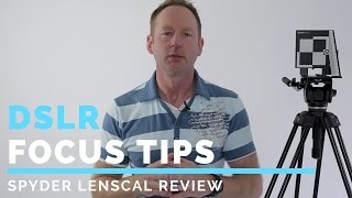 DSLR Focus Tips: Lens Calibration Spyder Lenscal Micro Focus Adust For Sharp Images