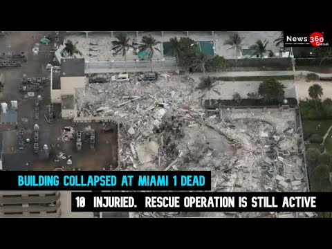Building Collapsed at Miami - 1 Dead, 10  Injured,  Rescue Operation is Still Active