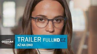 Až na dno / Submergence (2018) oficiální HD trailer [CZ]