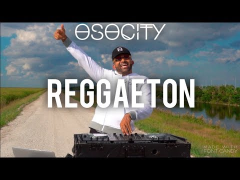 Reggaeton Mix 2019  The Best of Reggaeton 2019 by OSOCITY