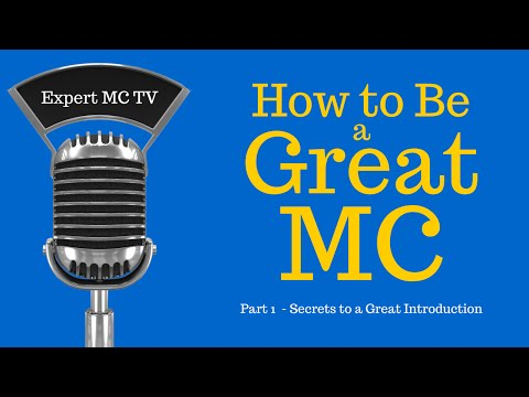 """How to be a great MC - Emcee - Master of Ceremonies #1 """"Secrets to a Great Introduction!"""""""