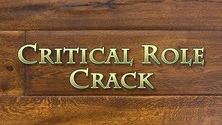 Video Critical Role Crack - Episode 1: Curious Beginnings download MP3, 3GP, MP4, WEBM, AVI, FLV Juli 2018