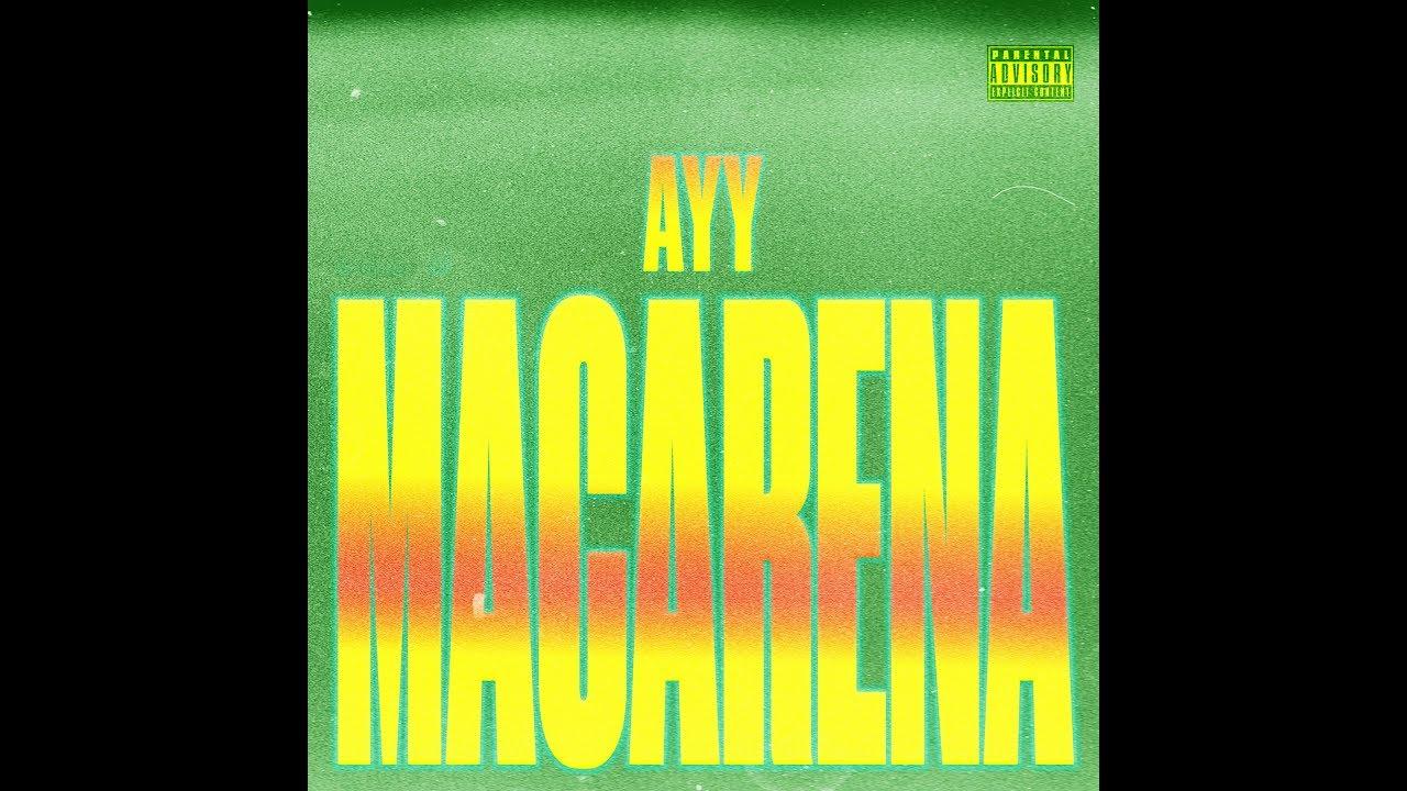 Download Ayy Macarena - Tyga